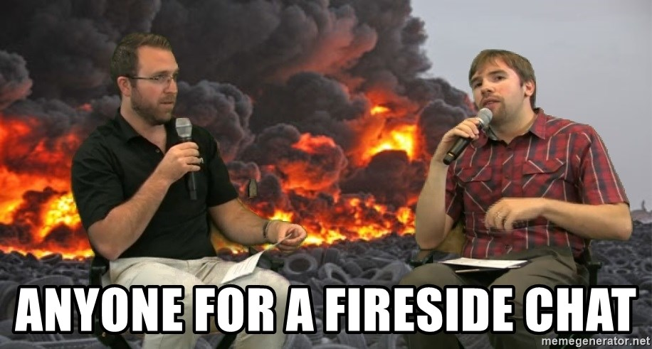 Anyone for a fireside chat - MHTBallers | Meme Generator