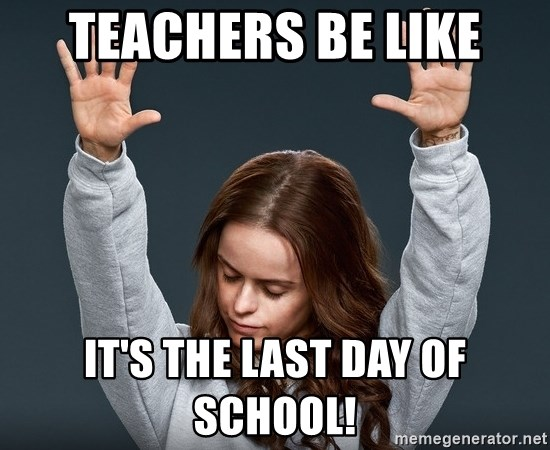 Image result for last day of school memes