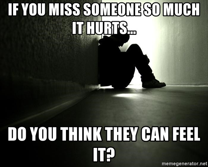 why do you miss someone