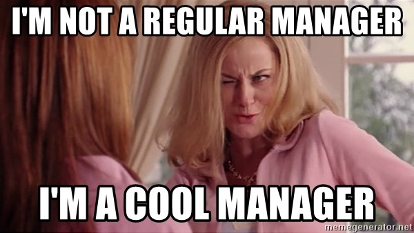 Mean Girls Cool Mom - I'm not a regular manager I'm a cool manager