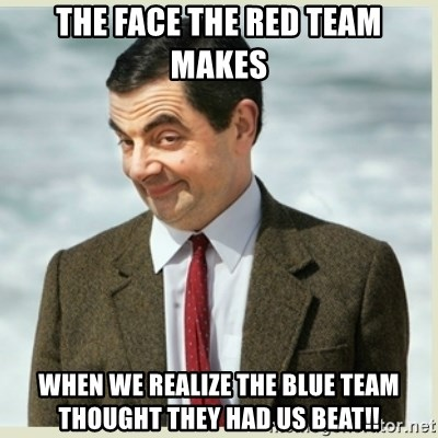 62659370 the face the red team makes when we realize the blue team thought