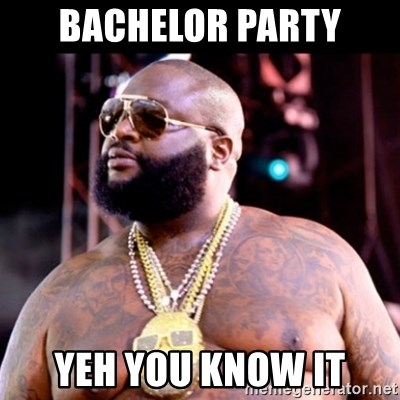 Fat Rick Ross - Bachelor party Yeh you know it