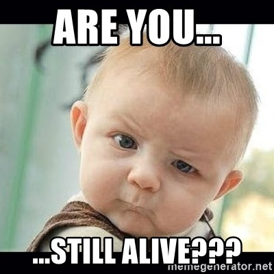 62732956 are you still alive??? skeptical baby whaa? meme generator