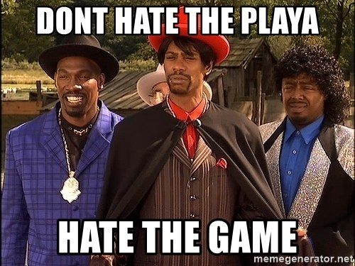 Dave Chappelle Player Haters - Dont hate the Playa Hate the game