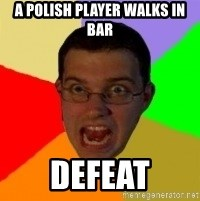 Typical Gamer - a polish player walks in bar DEFEAT