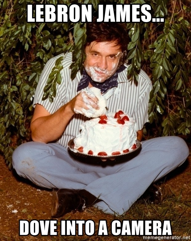 Astonishing Lebron James Dove Into A Camera Johnny Cash Eating Cake In A Funny Birthday Cards Online Necthendildamsfinfo