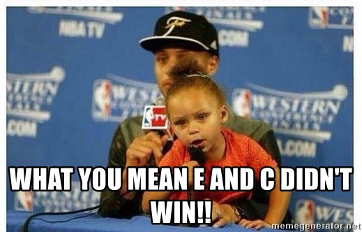 Riley Curry Meme - What you mean e and c didn't win!!