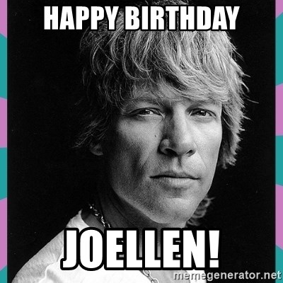 Bon Jovi - Happy Birthday JoEllen!