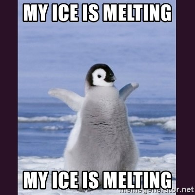 Cute Penguin - my ice is melting my ice is melting