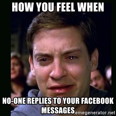 when no one replies to your text