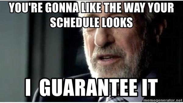 mens wearhouse - you're gonna like the way your schedule looks I  guarantee it