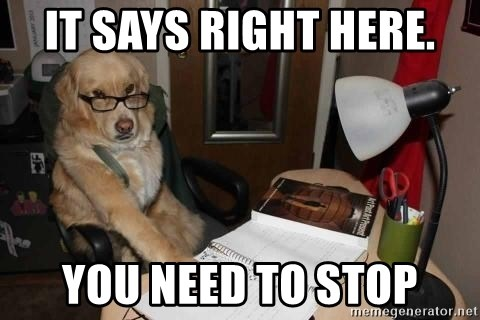 it says right here you need to stop it says right here you need to stop financial advisor dog