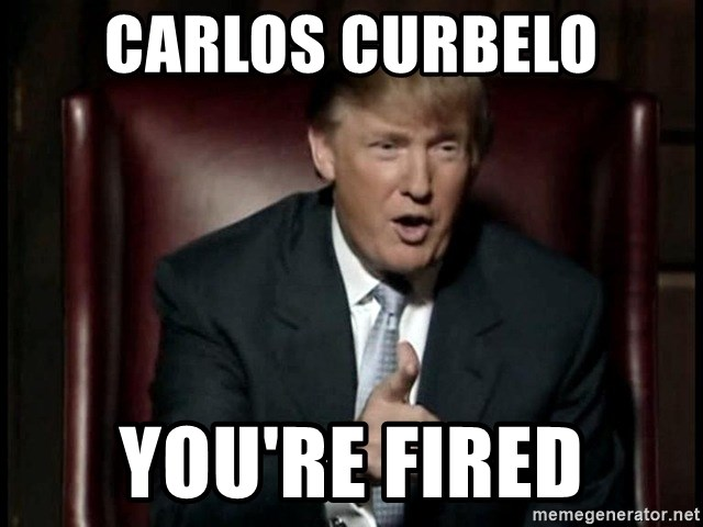 Donald Trump - carlos curbelo you're fired