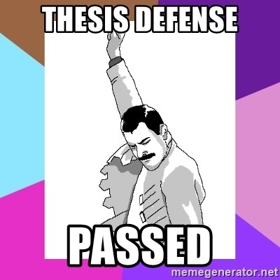 Thesis Defense PASSED - Freddie Mercury rage pose | Meme