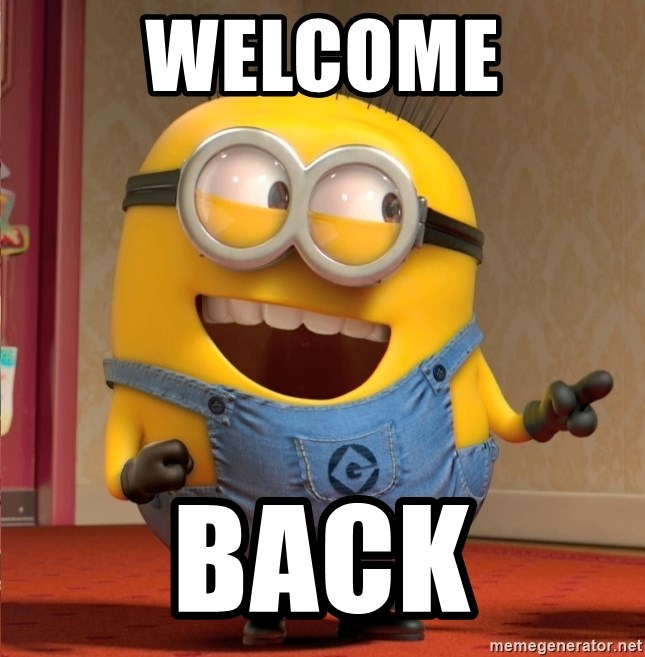 dave le minion - WELCOME BACK
