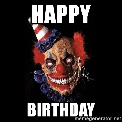 scary clown jokes - Happy Birthday