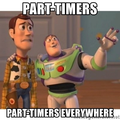 Toy story - part-timers part-timers everywhere