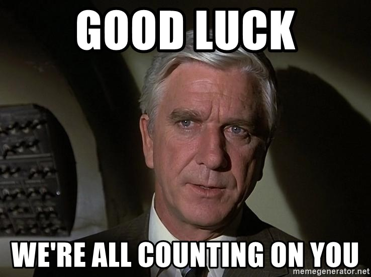 Leslie Nielsen Shirley - good luck we're all counting on you