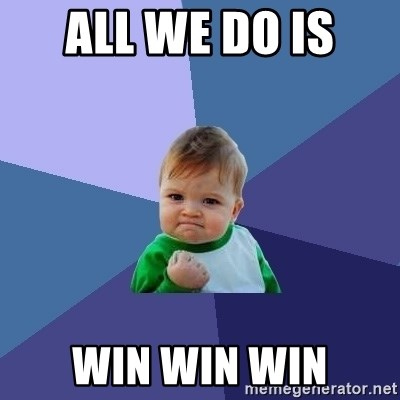 Success Kid - All We Do Is  WIN WIN WIN