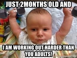 Workout baby - Just 2months old and I am working out harder than you adults!