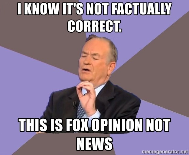 Bill O'Reilly Proves God - I know it's not factually correct. This is Fox Opinion not news