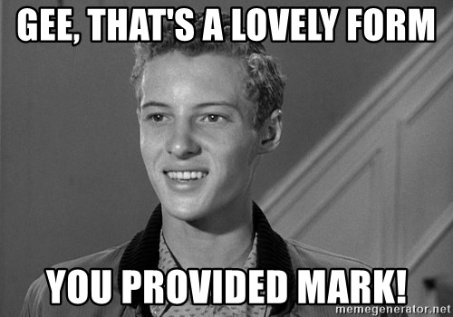 Eddie Haskell - GEE, THAT'S A LOVELY FORM YOU PROVIDED MARK!