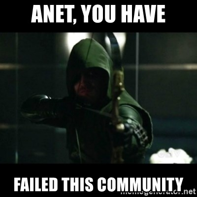 YOU HAVE FAILED THIS CITY - Anet, you have failed this community
