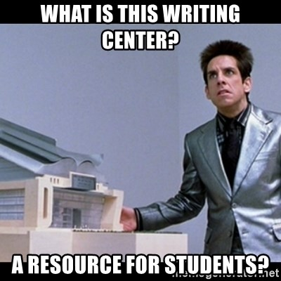 What Is This Writing Center A Resource For Students Zoolander