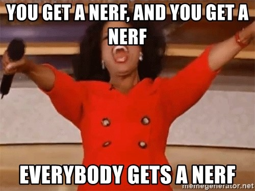 you-get-a-nerf-and-you-get-a-nerf-everyb