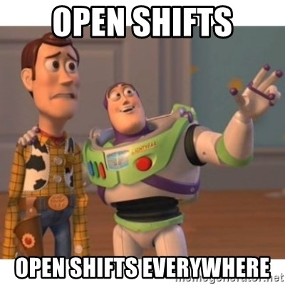 open shifts open shifts everywhere toy story meme generator