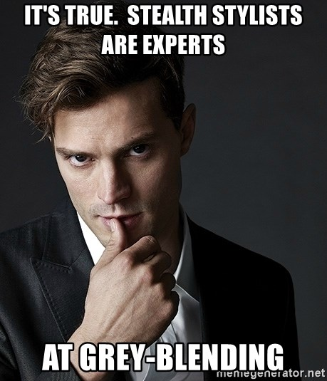 Christian Grey Jamie Dornan - It's true.  Stealth Stylists are experts at Grey-Blending