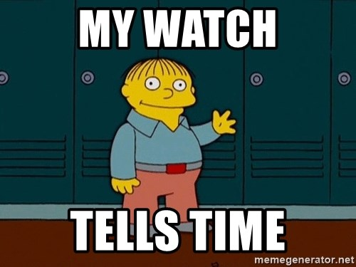 Ralph Wiggum - My Watch tells time