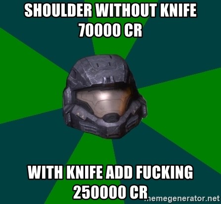 Halo Reach - Shoulder without knife 70000 CR with knife add fucking 250000 CR