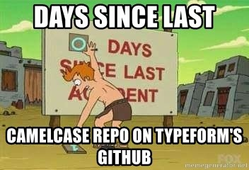 days since - Days since last camelcase repo on typeform's github
