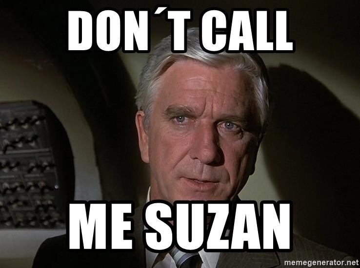 Leslie Nielsen Shirley - Don´t call  me Suzan
