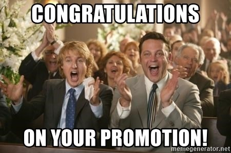 Congratulations  - CONGRATULATIONS On Your promotion!