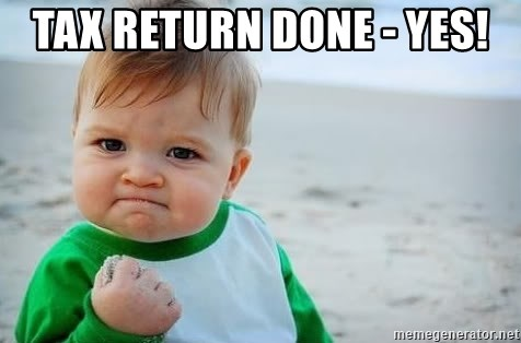 fist pump baby - Tax return done - yes!