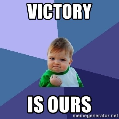 Success Kid - VICTORY IS OURS