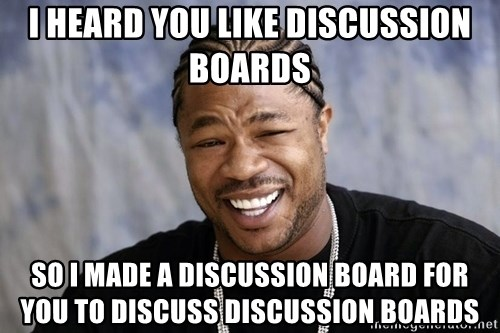 Image result for Discussion Board Memes