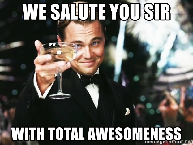 Leonardo DiCaprio toast - We salute you sir with total awesomeness