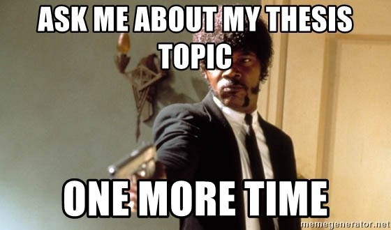 Ask me about my thesis topic ONE MORE TIME - Pulp Fiction