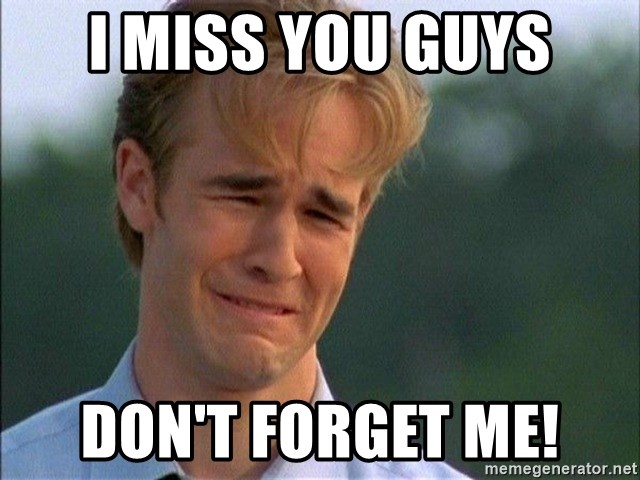 Dawson Crying - I miss you guys Don't forget me!