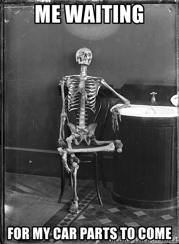 Me Waiting For My Car Parts To Come Skeleton Sitting Meme Generator