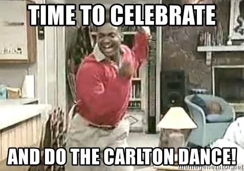 carlton dance 9 - time to celebrate and do the Carlton dance!