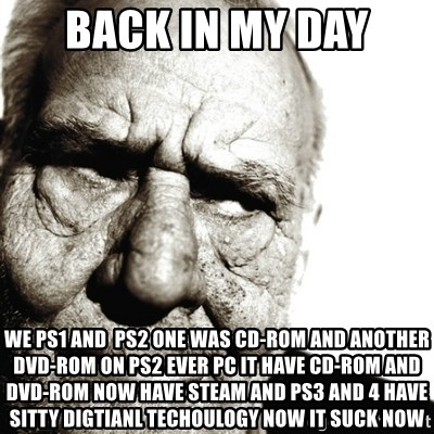 Back in my day we ps1 and ps2 one was cd-rom and another dvd-rom on