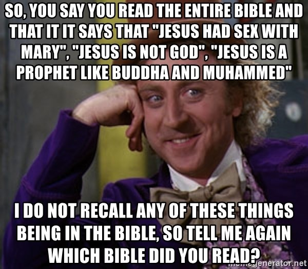 So You Say You Read The Entire Bible And That It It Says That