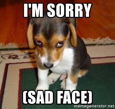 Sad Puppy - I'm Sorry (Sad Face)