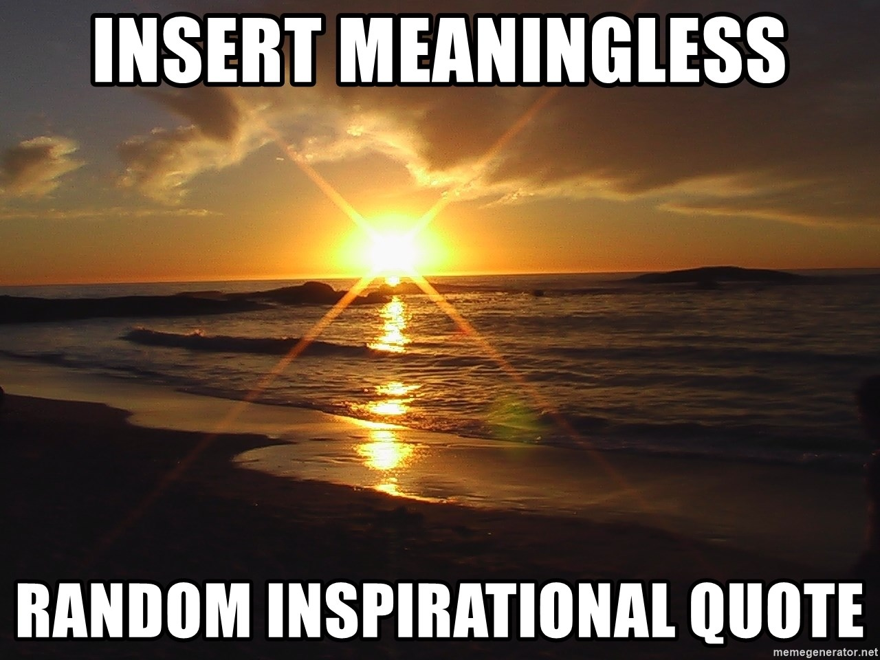 Insert Meaningless Random Inspirational Quote Sunset Beach Meme