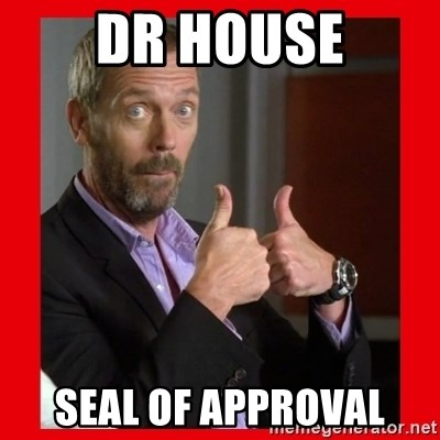 dr-house-seal-of-approval.jpg