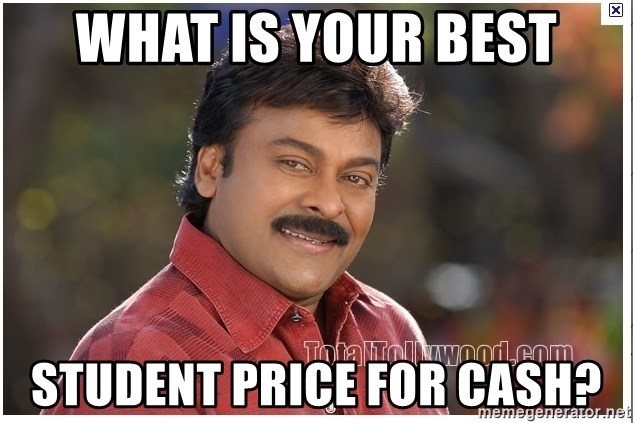 Typical Indian guy - what is your best student price for cash?
